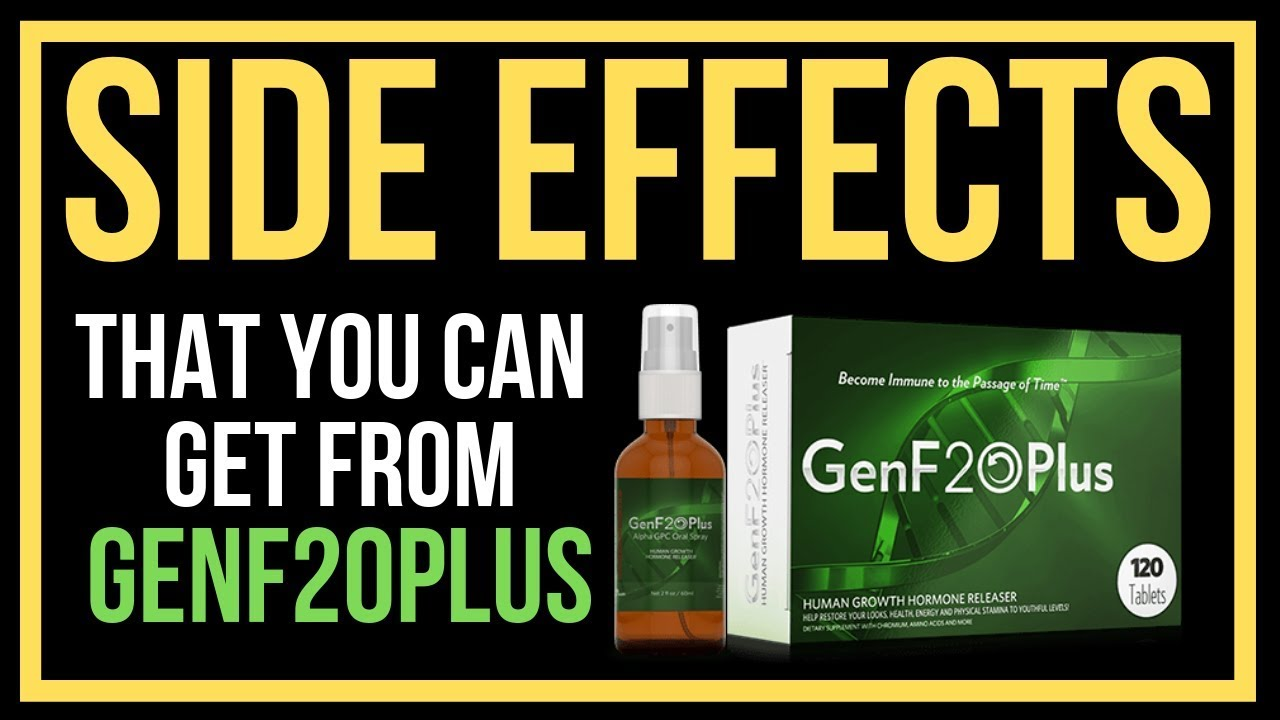 GenF20 Plus Side Effects and Dangers