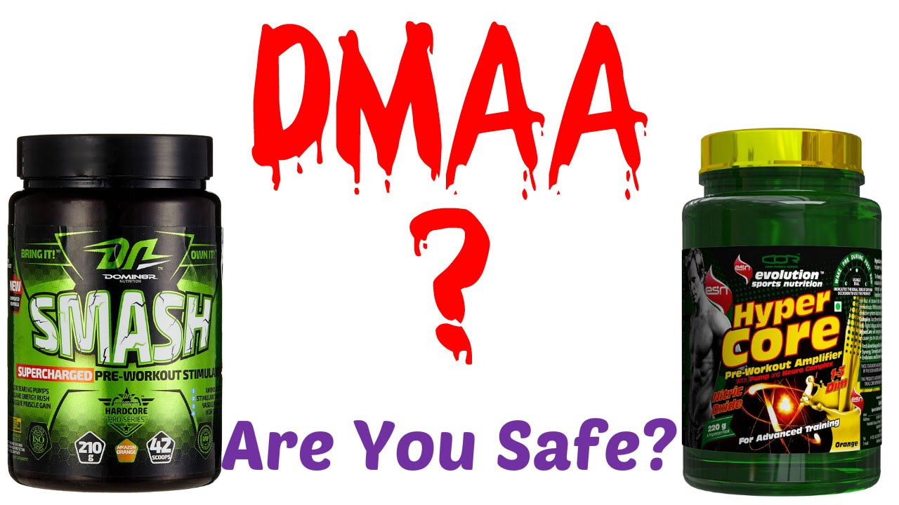 DMAA Pre Workout - Are they Safe?